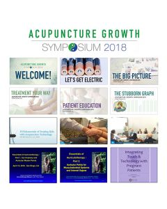 2018 Acupuncture Growth Symposium - All 6 Modules - Digital Delivery